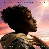 Count My Blessings (Expanded) de Blessing Annatoria