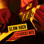 Slow Rock Greatest Hits by Various Artists