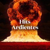 Hits Ardientes de Various Artists