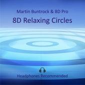 8D Relaxing Circles von Martin Buntrock