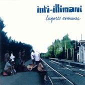 Lugares comunes by Inti-Illimani