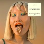 Joy (Future Disco's More Joy Edit) by Showfa