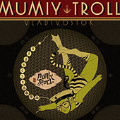 Vladivostok by Mumiy Troll