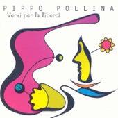 Versi per la libertà by Pippo Pollina