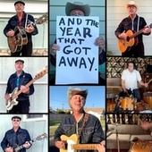 The Year That Got Away (The Pandemic Anthem) by Deke Dickerson
