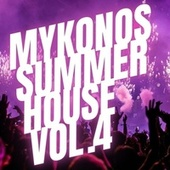 Mykonos Summer House Vol.4 by Various Artists