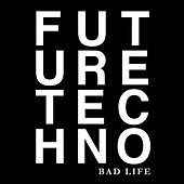 Future Techno 1 by Various Artists