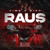 Raus by Kimo