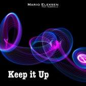 Keep It Up by Mario Eleksen