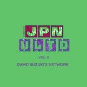 JPN ULTD, VOL. II by Damo Suzuki's Network