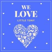 We Love Little Tony de Little Tony