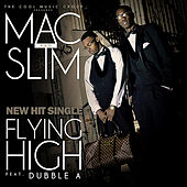Flying High (feat. Dubble A) von Mac