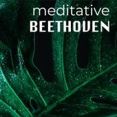 Meditative Beethoven von Ludwig van Beethoven