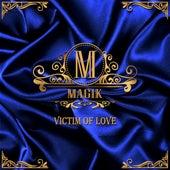 Victim of Love by Magik
