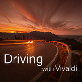 Driving with Vivaldi by Antonio Vivaldi