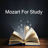 Mozart For Study by Wolfgang Amadeus Mozart