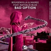 Bad Option de Bougenvilla