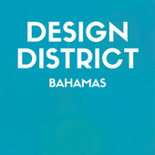 Design District: Bahamas by Various Artists