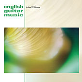 English Guitar Music by John Williams