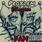 Thoughts (Freestyle) by Problem