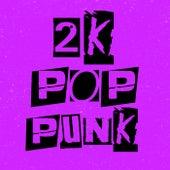 2k Pop Punk by Various Artists