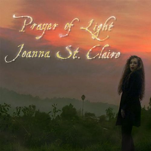 Prayer of Light - Single by Joanna St. Claire
