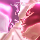 Falling for You by Carola