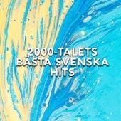 2000-talets Bästa Svenska Hits by Various Artists