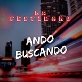 Ando Buscando (Cover) de La Festiband