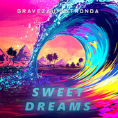 Sweet Dreams (Funk Remix) by Gravezaum Stronda