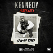 Flashback - Hall of Fame by Kennedy