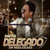 Em Mesa de Bar von Raffa Delegado
