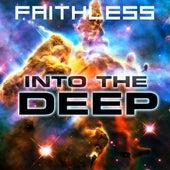 Into the Deep van Faithless