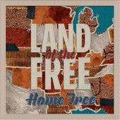 Land of the Free de Home Free