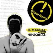 El Manual de los Hipócritas by Código Alerta