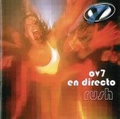 OV7 En Directo Rush von OV 7