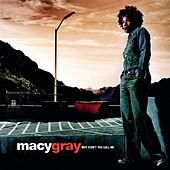 Why Didn't You Call Me de Macy Gray