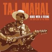 Blues With A Feeling von Taj Mahal