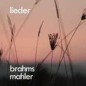 Brahms, Mahler: Lieder by Johannes Brahms