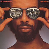 Reflections by Gil Scott-Heron