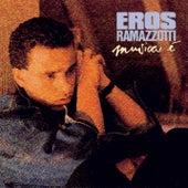 Musica E' by Eros Ramazzotti