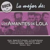 Rock En Espanol - Lo Mejor De Los Amantes De Lola de Los Amantes De Lola