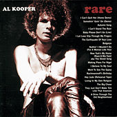 Rare & Well Done: The Greatest And Most Obscure Recordings 1964-2001 de Al Kooper
