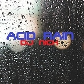 Acid Rain de DJ Nick