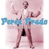 The Greatest Hits by Perez Prado