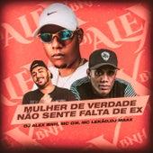 Mulher De Verdade Não Sente Falta De EX de DJ Alex BNH