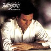 Un Hombre Solo de Julio Iglesias