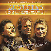 Weusd` mei Freund bist - Das Beste von Austria 3 - LIVE von Austria 3