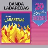20 Super Sucessos de Banda Labaredas