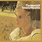 The World Of Tammy Wynette by Tammy Wynette